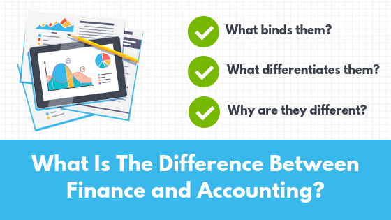 What is the difference between Finance and Accounting? - Feature Image