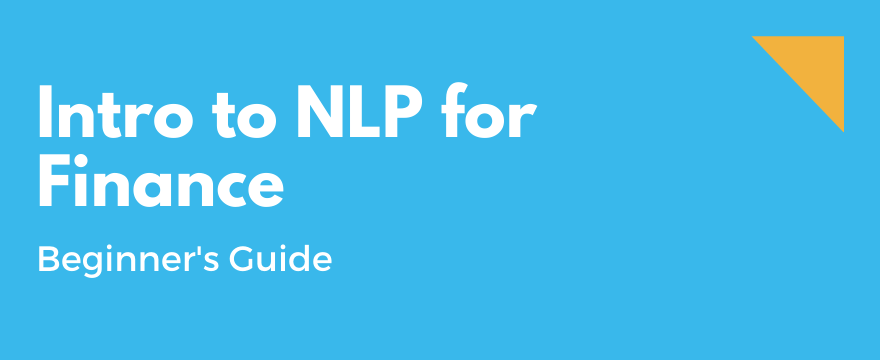 Feature Image highlighting the topic and theme for Introduction to NLP for Finance